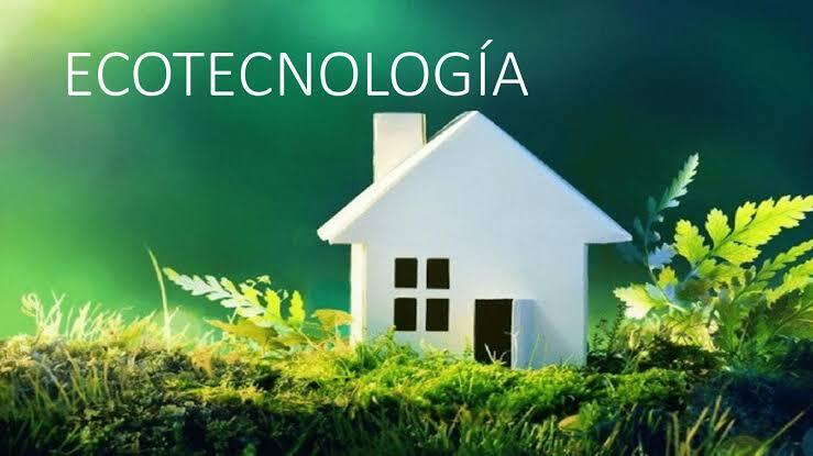 Ecotecnologías para la casa.