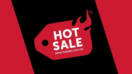 hot sale ventas